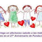 SINATI entrega un afectuoso saludo a las trabajadoras y trabajadores en el 27° Aniversario de Fundación Integra