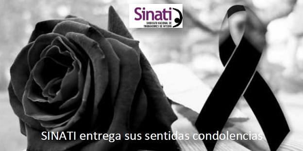 SINATI entrega sus sentidas condolencias
