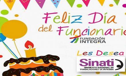 SINATI les desea un muy feliz día del funcionari@ Integra